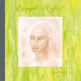 Erzengel Raffael spricht . . ., 1 Audio-CD