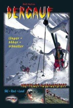 Bergauf - Abenteuer Ausdauersport - Majcen, Rolf