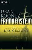 Das Gesicht / Frankenstein Bd. 1