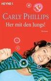 Her mit den Jungs! / Hot-Zone-Serie / Bd.2