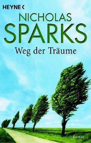 WEG DER TRÄUME - Nicholas Sparks