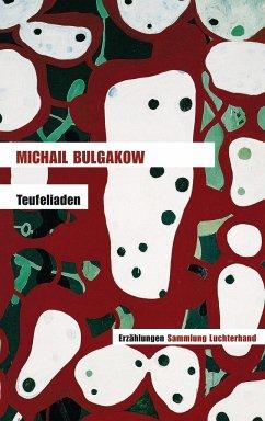 Teufeliaden - Bulgakow, Michail