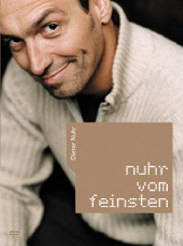 Dieter Nuhr - Nuhr vom Feinsten - Nuhr,Dieter