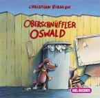 Oberschnüffler Oswald, 2 Audio-CDs