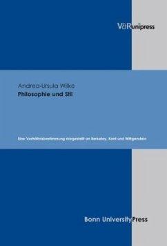 Philosophie und Stil - Wilke, Andrea-Ursula