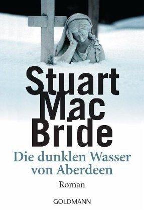 Buch-Reihe Detective Sergeant Logan McRae von Stuart MacBride