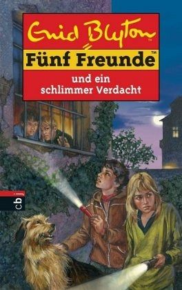 Fünf Freunde und ein schlimmer Verdacht / Fünf Freunde Bd.48 - Blyton, Enid