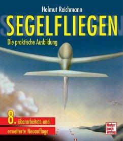 Segelfliegen - Reichmann, Helmut