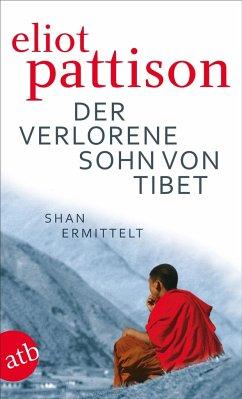 Der verlorene Sohn von Tibet / Shan ermittelt Bd.4 - Pattison, Eliot
