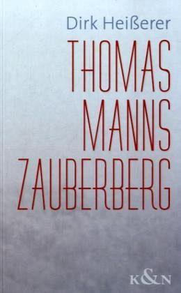 Thomas Manns Zauberberg - Heißerer, Dirk