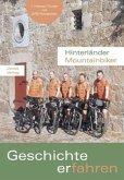 Hinterländer Mountainbiker. Geschichte erfahren-mit DVD