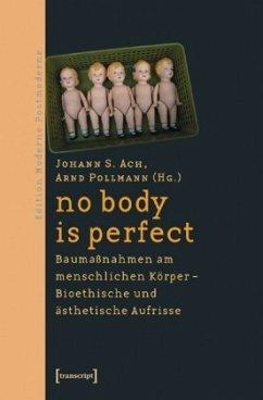no body is perfect - Ach, Johann S. / Pollmann, Arnd (Hgg.)
