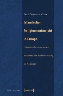 Islamischer Religionsunterricht in Europa - Mohr, Irka-Christin