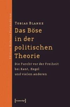 Das Böse in der politischen Theorie - Blanke, Tobias