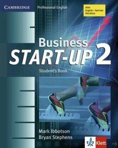 Business Start-Up 2. Student's Book - Ibbotson, Mark; Stephens, Bryan