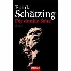 Die dunkle Seite - Schätzing, Frank