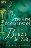 Der Bogen der Zeit / Die Chroniken von Thomas Covenant Bd.2