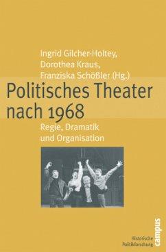 Politisches Theater nach 1968