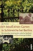 »Ich besaß einen Garten in Schöneiche bei Berlin«