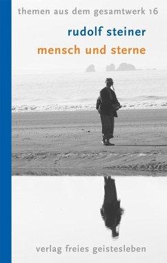 Mensch und Sterne - Steiner, Rudolf