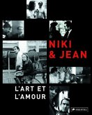 Niki & Jean. L'art et l'amour