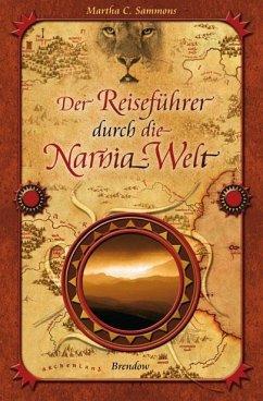 Der Reiseführer durch die Narnia-Welt - Sammons, Martha C.