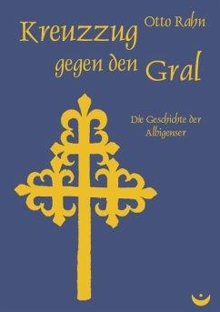 Kreuzzug gegen den Gral