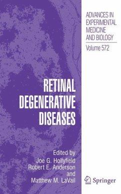 Retinal Degenerative Diseases - Hollyfield, Joe G. / Anderson, Robert E. / LaVail, Matthew M. (eds.)