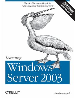 Learning Windows Server 2003: The No Nonsense Guide to to Window Server Administration - Hassell, Jonathan