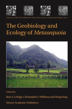 The Geobiology and Ecology of Metasequoia - LePage, Ben A. / Williams, Christopher J. / Yang, Hong (eds.)