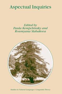 Aspectual Inquiries - Kempchinsky, Paula / Slabakova, Roumyana (eds.)