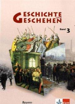Geschichte und Geschehen 3 - Neubearbeitung. Au...