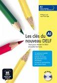 Les clés du nouveau DELF A1 . Livre de l'élève