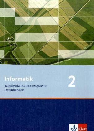 Informatik 2/Schülerbuch Klasse 9 Bd.2