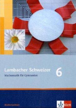 Lambacher Schweizer. 6. Schuljahr. Schülerbuch. Niedersachsen