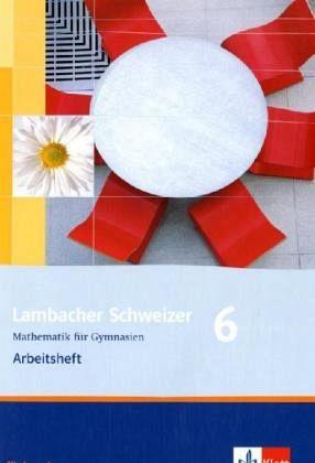 Lambacher Schweizer. 6. Schuljahr. Arbeitsheft plus Lösungsheft. Niedersachsen