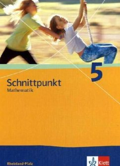 Schnittpunkt 5. Schülerbuch. Rheinland-Pfalz