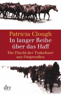 In langer Reihe über das Haff - Clough, Patricia