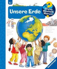 Unsere Erde / Wieso? Weshalb? Warum? Bd.36 - Weinhold, Angela