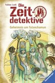 Geheimnis um Tutanchamun / Die Zeitdetektive Bd.5