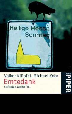 Erntedank / Kommissar Kluftinger Bd.2 - Klüpfel, Volker; Kobr, Michael