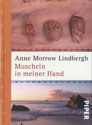 Anne Morrow Lindbergh muscheln in meiner hand