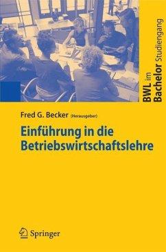 Einführung in die Betriebswirtschaftslehre - Becker, Fred G. (Hrsg.)