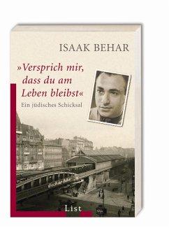 'Versprich mir, dass du am Leben bleibst' - Behar, Isaak
