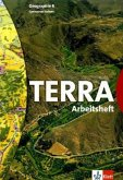 TERRA. Geographie für Sachsen. 8. Schuljahr. Arbeitsheft Gymnasium. Neubearbeitung