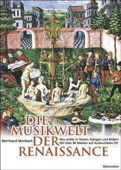 Die Musikwelt der Renaissance, m. Audio+Daten-CD