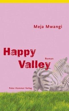 Happy Valley - Mwangi, Meja