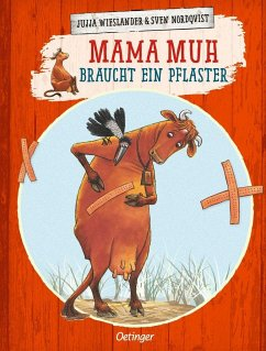 Mama Muh braucht ein Pflaster / Mama Muh Bd.8 - Wieslander, Jujja