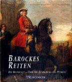 Barockes Reiten nach F.R. de la Gueriniere
