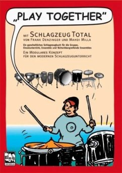 Play Together - mit Schlagzeug total, m. Audio-CD